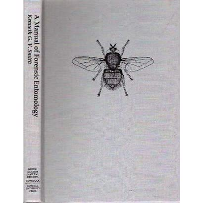 A Manual Of Forensic Entomology By Kenneth G V Smith