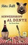 Schweinskopf al dente (Franz Eberhofer, #3)