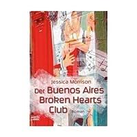 Der Buenos Aires Broken Hearts Club