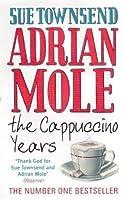 Adrian Mole: The Cappuccino Years (Adrian Mole, #5)