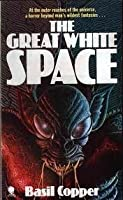 The Great White Space