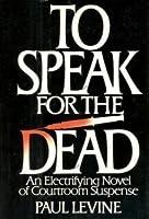 To Speak for the Dead (Jake Lassiter, #1)