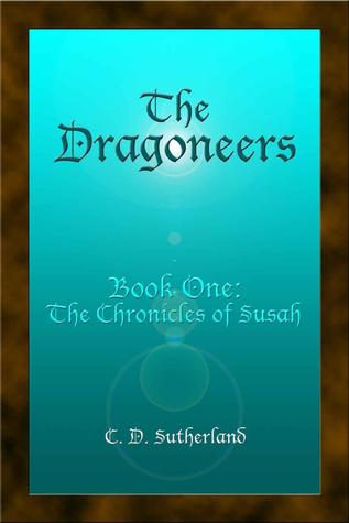 The Dragoneers (The Chronicles of Susah, #1)