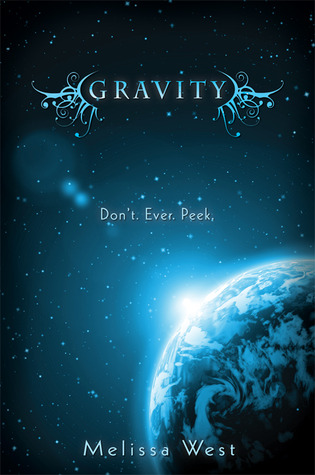 Read Gravity The Taking 1 By Melissa West