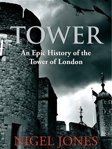 Tower-an-epic-history-of-the-Tower-of-London
