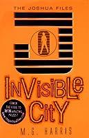Invisible City (The Joshua Files, #1)