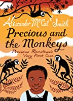 Precious and the Monkeys (Precious Ramotswe's Very First Cases, #1)