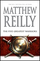 The Five Greatest Warriors (Jack West Jr, #3)