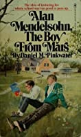 Alan Mendelsohn, the Boy from Mars