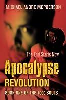 Apocalypse Revolution (The 1000 Souls, #1)