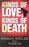 Kinds Of Love, Kinds Of Death (Mitch Tobin, #1)