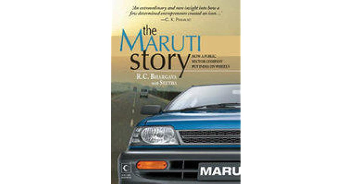 The Maruti Story : How A Public Sector Company Put India On Wheels