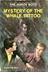 Mystery of the Whale Tattoo (Hardy Boys, #47)