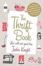 The Thrift Book by India Knight