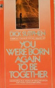 You Were Born Again to be Together