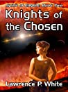 Knights of the Chosen  (Spirit of Empire, #2)