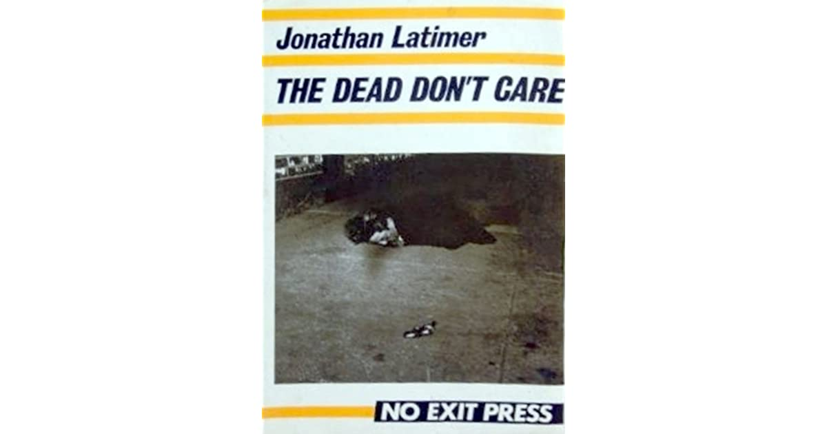 the dead don t care latimer jonathan