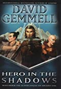 Hero in the Shadows (The Drenai Saga, #9)