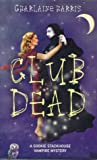 Club Dead (Sookie Stackhouse, #3) cover