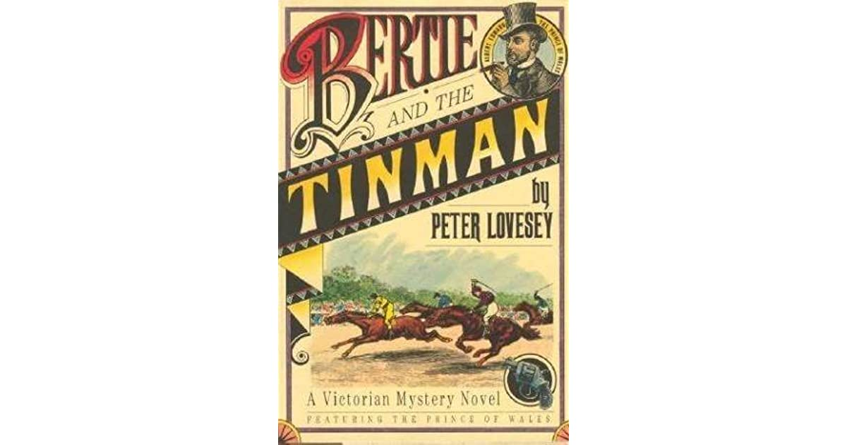 Bertie And The Tinman By Peter Lovesey border=
