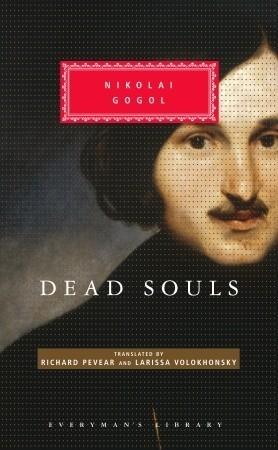 Dead Souls (Everyman's Library Classics, #280)