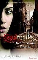 Soulmates: Het verhaal van Phoenix  (Benedict, #2)