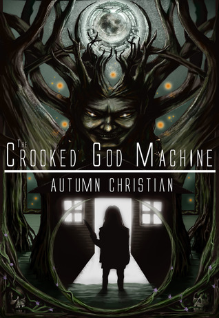 The Crooked God Machine