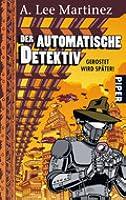Der Automatische Detektiv: Gerostet Wird Später!