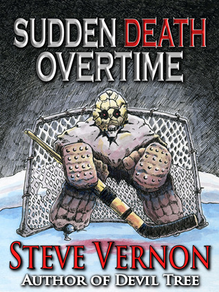 Sudden Death Overtime by Steve Vernon