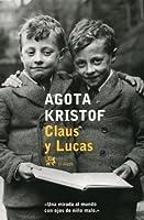 Claus y Lucas (El libro de las mentiras - Trilogía de los gemelos #1-3)