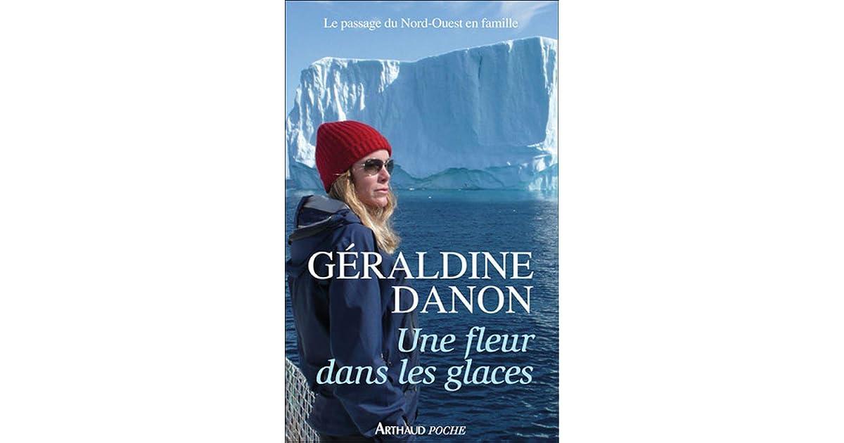 Une Fleur Dans Les Glaces By Geraldine Danon