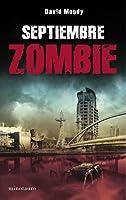 Septiembre Zombie (Autumn, #1)