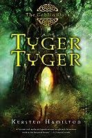 Tyger Tyger (Goblin Wars, #1)