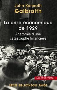 La crise économique de 1929: Anatomie d'une catastrophe financière