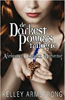 De Darkest powers trilogie (darkest powers, #1, #2, #3)