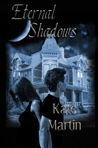 Eternal Shadows by Kate Martin
