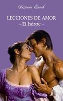 El héroe (Lecciones de amor, #3)