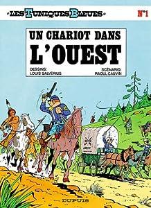 Un chariot dans l'ouest (Les Tuniques Bleues, #1)