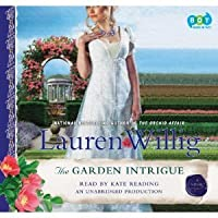 The Garden Intrigue (Pink Carnation, #9)