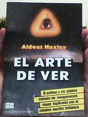 The Art Of Seeing By Aldous Huxley