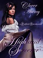 Highland Sorcerer (Highland Sorcery, #1)