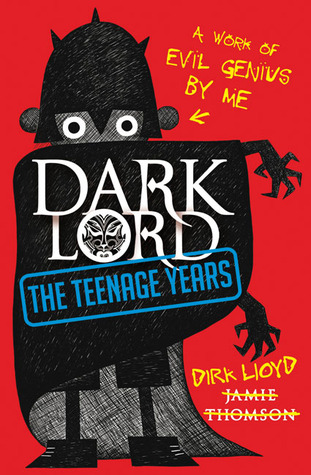 Dark Lord: The Teenage Years