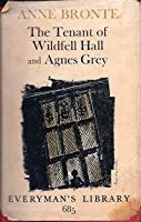 The Tenant of Wildfell Hall and Agnes Grey
