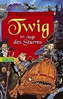 Twig im Auge des Sturms (Die Klippenland-Chroniken, #6)