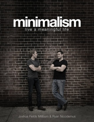 Minimalism: Live a Meaningful Life