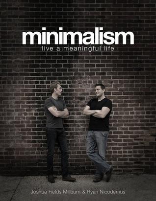 Minimalism by Joshua Fields Millburn