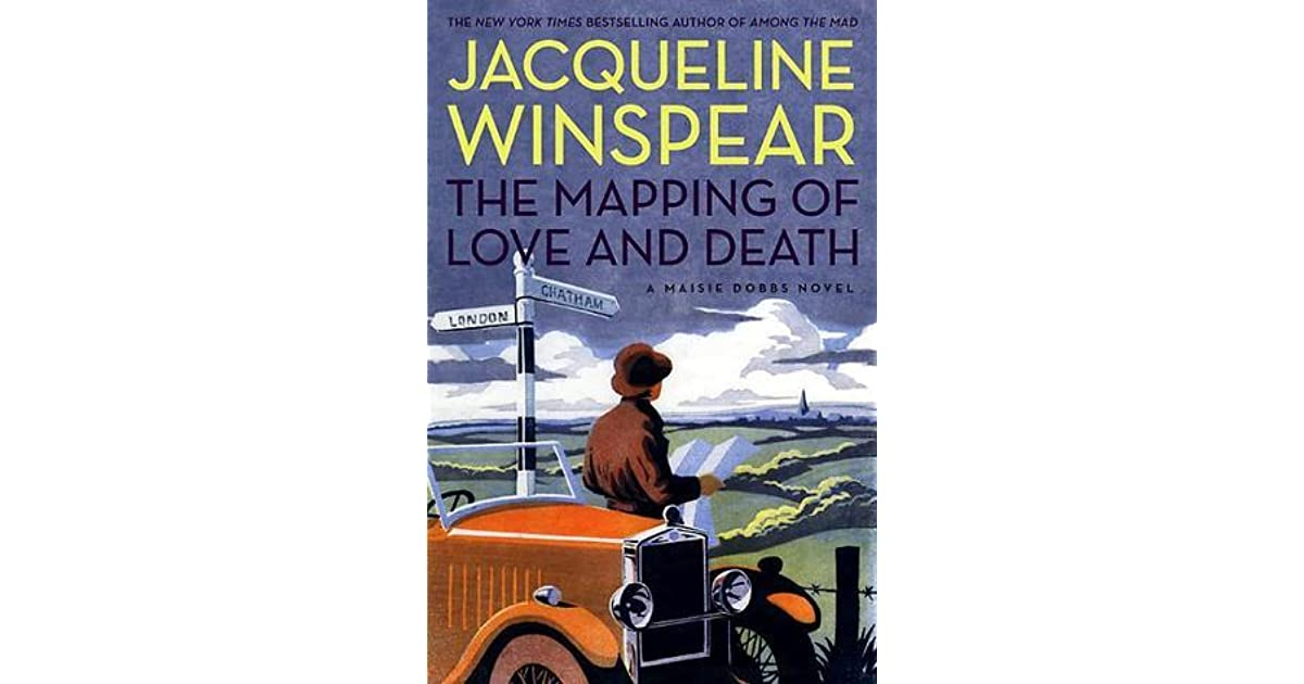 The Mapping of Love and Death by Jacqueline Winspear