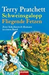 Schweinsgalopp/Fliegende Fetzen: Zwei Scheibenwelt-Romane in einem Band (Discworld, #20-21)