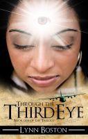 Through the Third Eye (Third Eye Trilogy, #1)