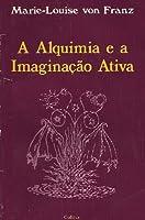 A Alquimia e a Imaginação Ativa